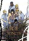 Le Roi des Ronces, tome 3