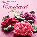 Nicky Epstein's Crocheted Flowersby Nicky Epstein