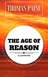 Image of The Age of Reason: By Thomas Paine : Illustrated - Original & Unabridged (Free Audiobook Inside)