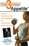 The 3-Hour Appetite (The 3-Hour Appetite Series)