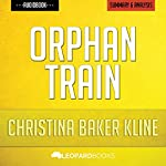 Orphan Train, by Christina Baker Kline: Unofficial & Independent Summary & Analysis |  Leopard Books