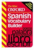 img - for The Mini Oxford Spanish Vocabulary Builder (The mini Oxford vocabulary builders) book / textbook / text book