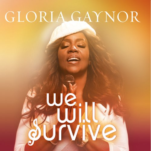 Gloria Gaynor - We Will Survive - Zortam Music