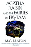 Agatha Raisin and the Fairies of Fryfam (Agatha Raisin Mysteries, No. 10) (0312204965) by Beaton, M. C.