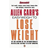 Allen Carr&#39;s Easyweigh to Lose Weight (Allen Carrs Easy Way)by Allen Carr