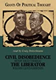 Civil Disobedience and the Liberator (Giants of Political Thought)