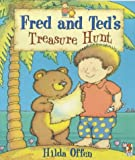 Fred and Ted's Treasure Hunt (0099266873) by Offen, Hilda