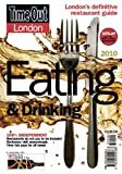 """Time Out"" London Eating and Drinking Guide 2010: Over 1,500 of London's Best Restaurants, Cafes, Bars and Pubs (Time Out London Eating & Drinking)"