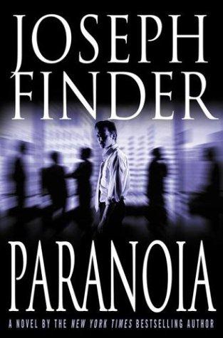 Paranoia: A Novel, JOSEPH FINDER