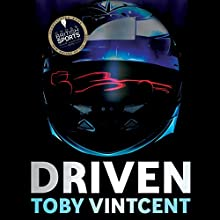 Driven Audiobook by Toby Vintcent Narrated by Emma Fenney