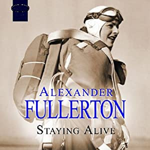 Staying Alive | [Alexander Fullerton]