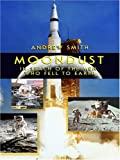 img - for Moondust: In Search of the Men Who Fell to Earth book / textbook / text book