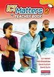 ICT Matters 2 Teachers Book Year 8