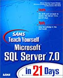 Sams Teach Yourself Microsoft SQL Server 7 in 21 Days (0672312905) by Waymire, Richard