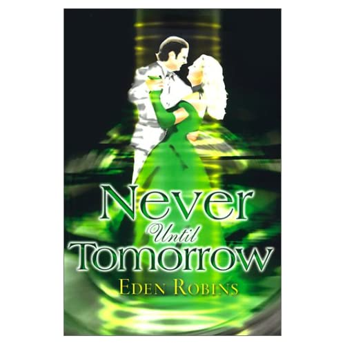 Never Until Tomorrow