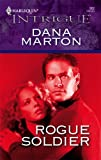 Rogue Soldier (Harlequin Intrigue)