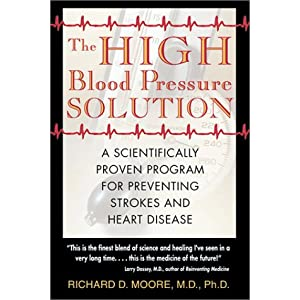 Click to buy Healthy Blood Pressure:The High Blood Pressure Solution: A Scientifically Proven Program for Preventing Strokes and Heart Disease from Amazon!