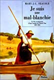 img - for Je suis une mal-blanchie book / textbook / text book