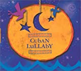 Cdcuban Lullaby (World Music for Little Ears)