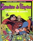 echange, troc Emmanuel Guibert, Joann Sfar - Sardine de l'espace, tome 4 : Les Voleurs de yaourt