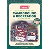 Coleman National Forest Campground and Recreation Directory, 2nd: The Only Complete Guide to All 4,300+ National Forest Campgrounds ~ Our Forests  Inc.