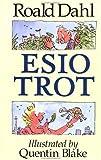 Dahl Roald : Esio Trot