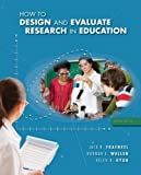 img - for How to Design and Evaluate Research in Education by Jack Fraenkel (2011-01-26) book / textbook / text book