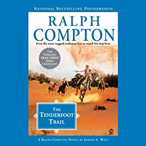 Tenderfoot Trail | [Ralph Compton, Joseph A. West]
