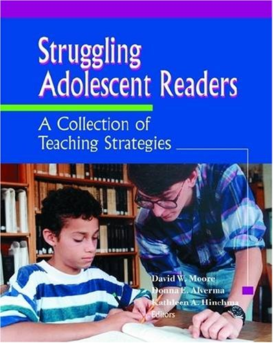 Struggling Adolescent Readers: A Collection of Teaching...