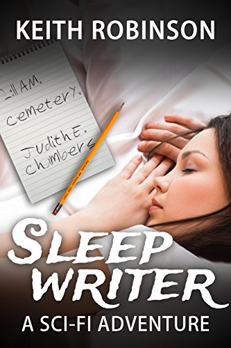 Everything changes for 12-year-old Liam when a girl moves in next door. Madison is 15, pretty, and much weirder than she seems.  Sleep Writer by Keith Robinson  Discover the Sleep Writer series while #1 is FREE!