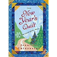 The New Year's Quilt: An Elm Creek Quilts Novel