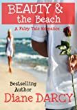 Beauty & the Beach (A Fairy Tale Romance)