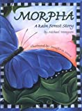 Morpha: A Rain Forest Story (CMC Wilderness Kids)