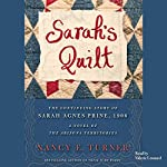 Sarah's Quilt: A Novel of Sarah Agnes Prine and the Arizona Territories, 1906 (The Sarah Agnes Prine Novels, Book 2) | Nancy E. Turner