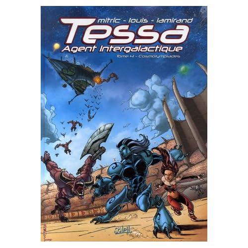 Mitric et  Lamirand - Cosmolympiades - Tessa Agent intergalactique T4 51C4nUUwk%2BL._SS500_
