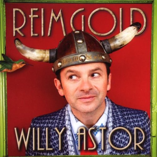 Willy Astor - Reimgold