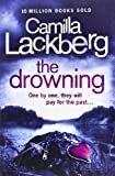 Camilla Lackberg The Drowning (Patrick Hedstrom and Erica Falck, Book 6)