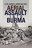 img - for Aerial Assault into Burma book / textbook / text book