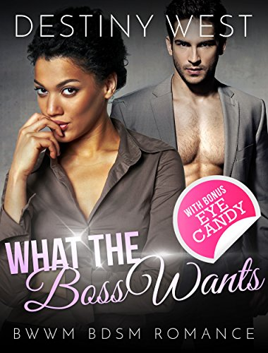 what-the-boss-wants-african-american-contemporary-alpha-male-interracial-romance-bwwm-book-new-adult
