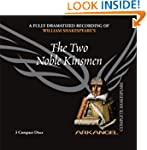The Two Noble Kinsmen (Arkangel Compl...