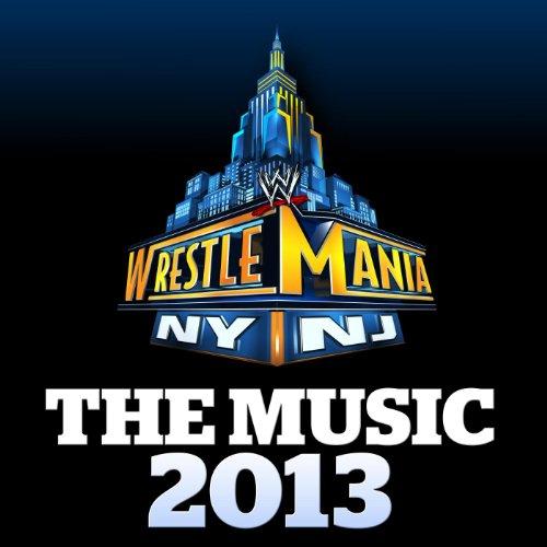 Amazon.com: WWE: WrestleMania - The Music 2013: WWE