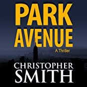 Park Avenue: Book Six in the Fifth Avenue Series (Volume 6) | Christopher Smith