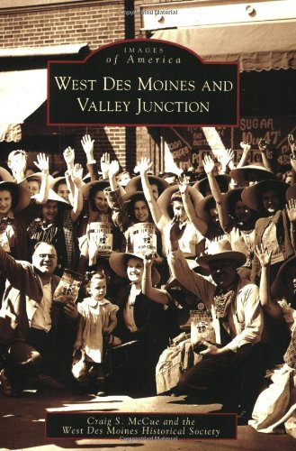 West Des Moines and Valley Junction (Images of America)