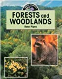Forests and Woodlands (World Habitats)