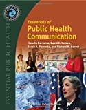 img - for Essentials Of Public Health Communication (Essential Public Health) book / textbook / text book