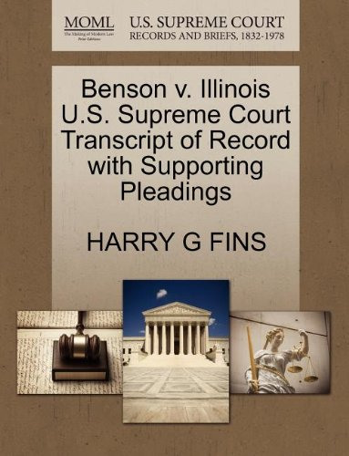 Benson v. Illinois U.S. Supreme Court Transcript of Record with Supporting Pleadings