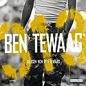 313 Hörbuch von Ben Tewaag Gesprochen von: Ben Tewaag