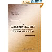 Die schwedische Armee im Dreissigjährigen Kriege und ihre Abdankung (German Edition)
