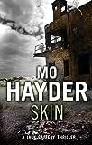 Skin (A Jack Caffery thriller) Mo Hayder