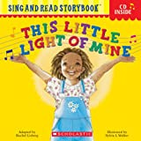 This Little Light of Mine (Sing and Read Storybook (Book & CD))